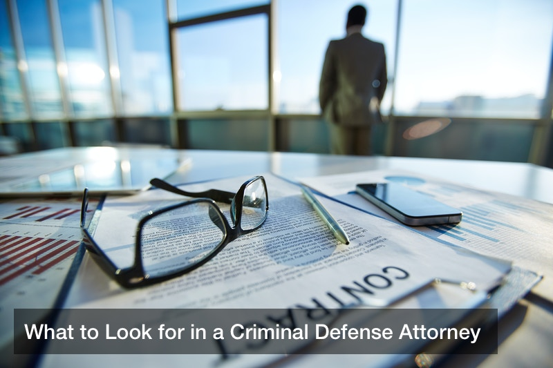 What to Look for in a Criminal Defense Attorney