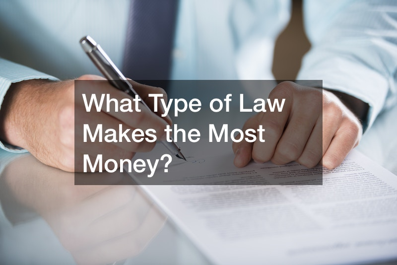 What Type of Law Makes the Most Money?