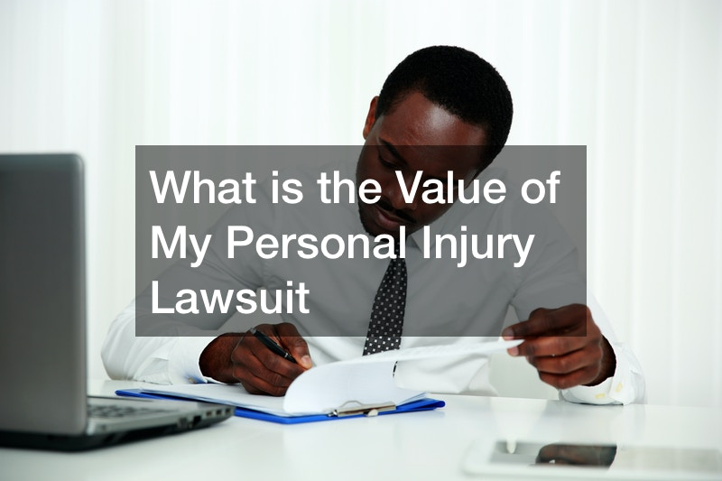 What is the Value of My Personal Injury Lawsuit